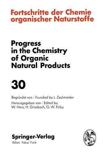 Fortschritte der Chemie Organischer Naturstoffe / Progress in the Chemistry of Organic Natural Products: 30