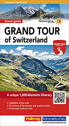 Grand Tour of Switzerland Tourist Guide 2018