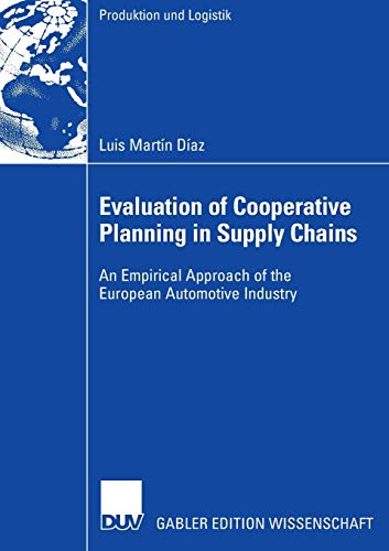 Evaluation of Cooperative Planning in Supply Chains 2006