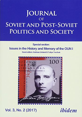 Journal of Soviet and Post-Soviet Politics and S - Special section: Issues in the History and Memory of the OUN I, Vol. 3, No. 2 (2017)