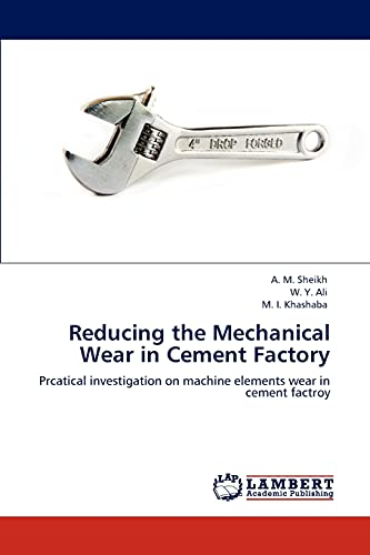 Reducing the Mechanical Wear in Cement Factory
