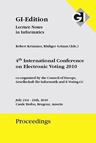 """Proceedings167 4th International Conference on Electronic Voting 2010"""""""
