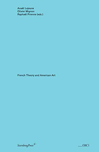 French Theory in American Art