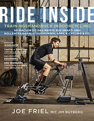 Ride Inside: Trainingshandbuch Indoorcycling