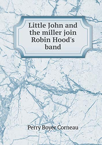 Little John and the miller join Robin Hood's band