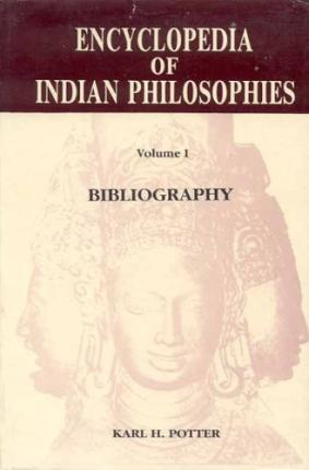 Encyclopaedia of Indian Philosophies: Bibliography v. 1
