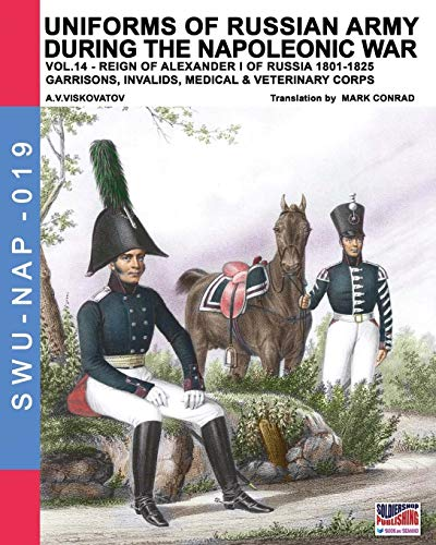 Uniforms of Russian army during the Napoleonic war vol.14