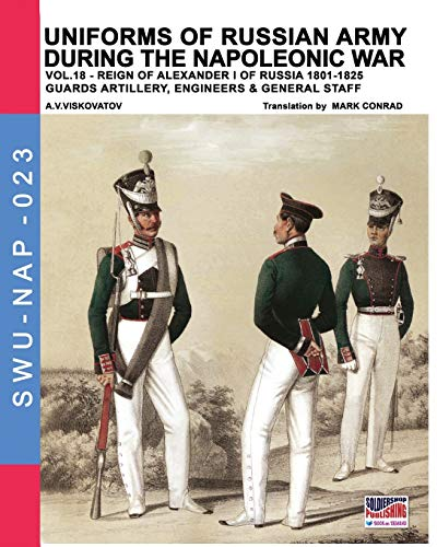 Uniforms of Russian army during the Napoleonic war vol.18