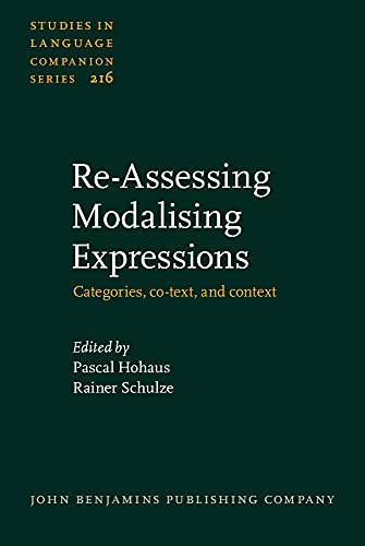 Re-Assessing Modalising Expressions