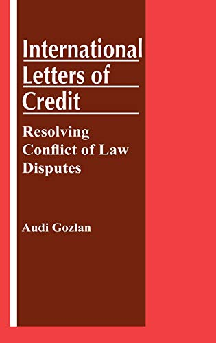 International Letters of Credit: Resolving Conflict of Law Disputes