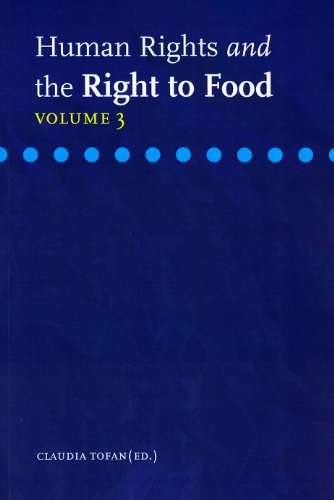 Human Rights and the Right to Food, Volume 3