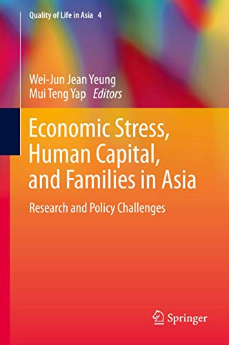 Economic Stress, Human Capital, and Families in Asia