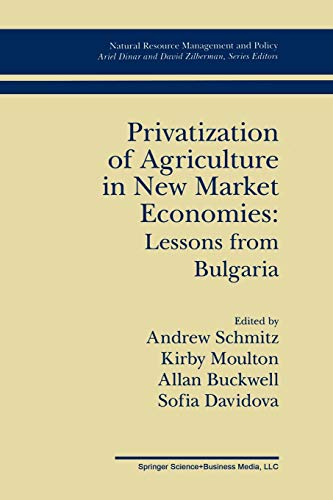 Privatization of Agriculture in New Market Economies: Lessons from Bulgaria