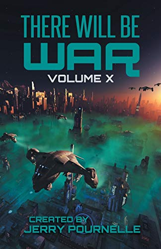 There Will Be War Volume X