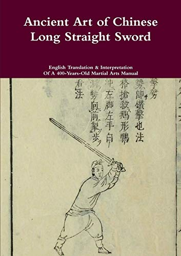 Ancient Art of Chinese Long Straight Sword