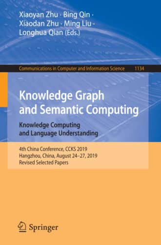 Knowledge Graph and Semantic Computing: Knowledge Computing and Language Understanding