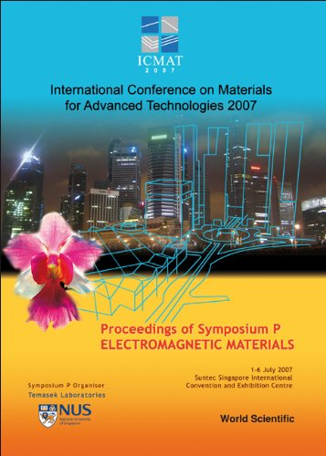 Electromagnetic Materials - Proceedings Of The International Conference On Materials For Advanced Technologies (Symposium P)
