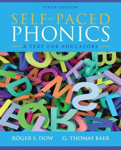 Self-Paced Phonics : A Text for Educators
