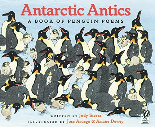 Antarctic Antics : A Book of Penguin Poems