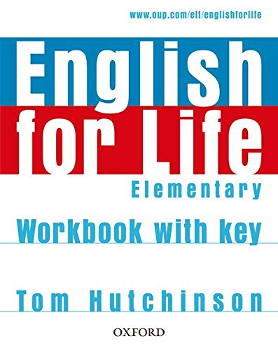English for Life: Elementary: Workbook with Key : General English four-skills course for adults