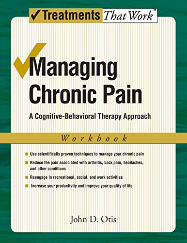 Managing Chronic Pain : A Cognitive-Behavioral Therapy Approach, Workbook