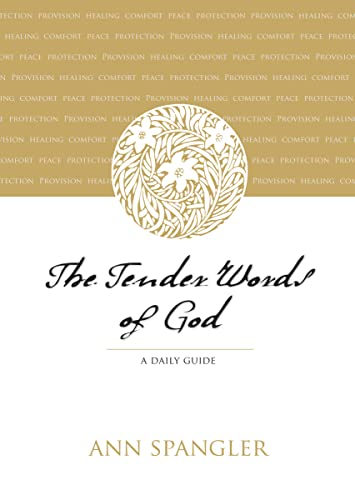The Tender Words of God : A Daily Guide