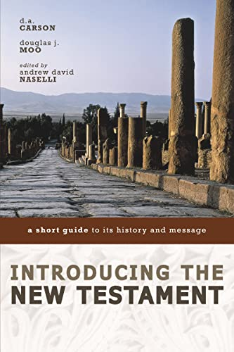 Introducing the New Testament : A Short Guide to Its History and Message