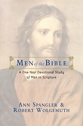 Men of the Bible : A One-Year Devotional Study of Men in Scripture