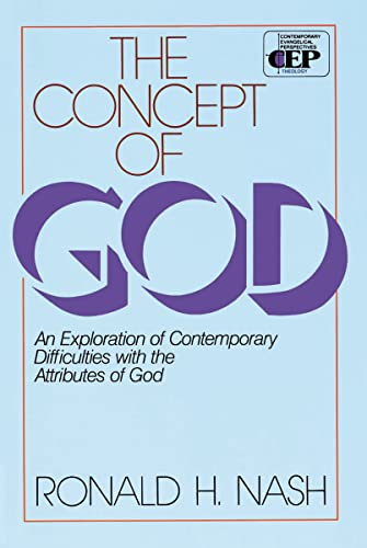 The Concept of God : An Exploration of Contemporary Difficulties with the Attributes of God
