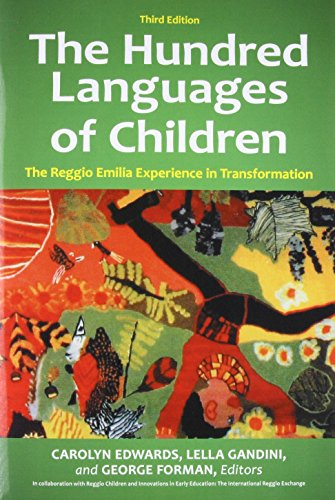 The Hundred Languages of Children : The Reggio Emilia Experience in Transformation, 3rd Edition