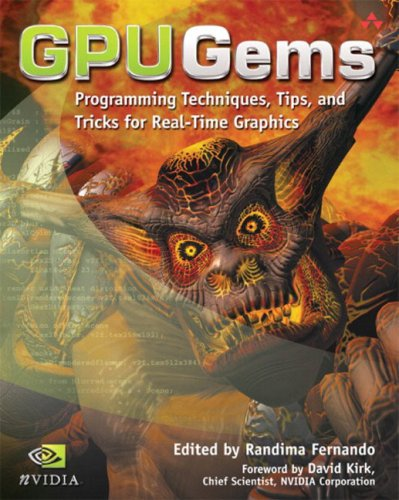 GPU Gems : Programming Techniques, Tips and Tricks for Real-Time Graphics