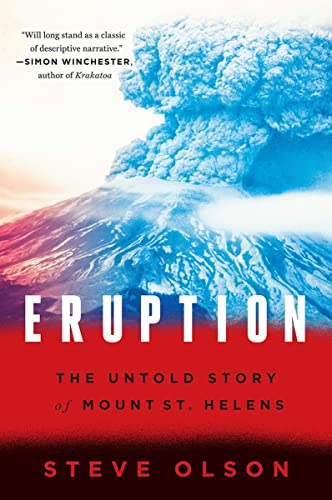 Eruption : The Untold Story of Mount St. Helens