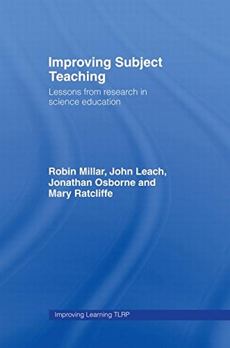 Improving Subject Teaching : Lessons from Research in Science Education
