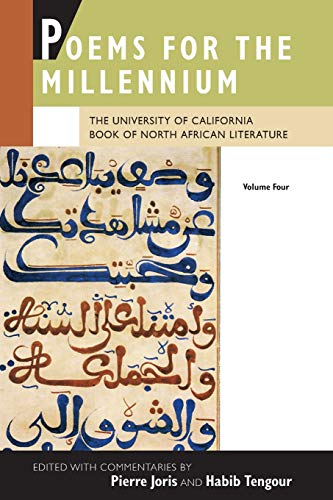 Poems for the Millennium, Volume Four : The University of California Book of North African Literature