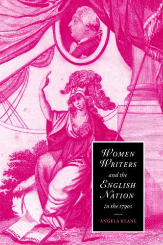 Women Writers and the English Nation in the 1790s : Romantic Belongings