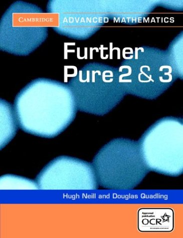Further Pure 2 and 3 for OCR Further Pure 2 and 3 Digital Edition (AB)