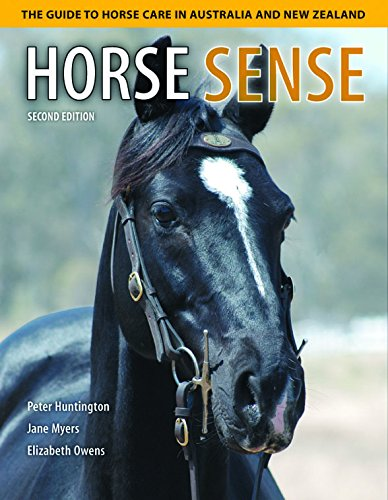 Horse Sense : The Guide to Horse Care in Australia and New Zealand