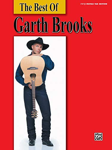The Best of Garth Brooks for Easy Guitar : Easy Guitar/Tab