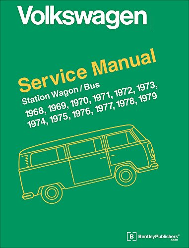 Volkswagen Station Wagon/Bus Official Service Manual Type 2 1968-1979