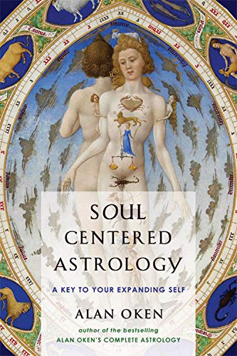 Soul-Centered Astrology : A Key to Your Expanding Self