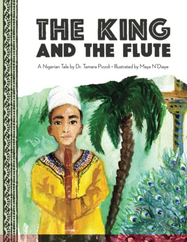 The King and the Flute : A Nigerian Tale