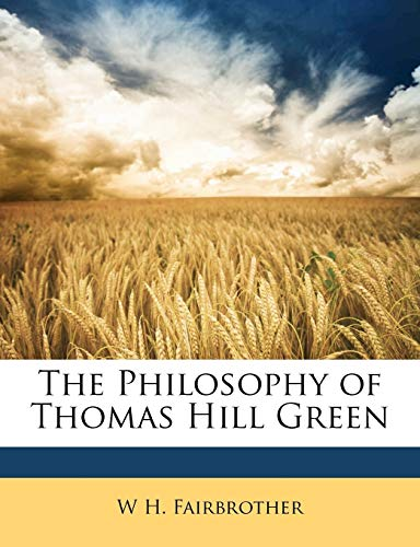 The Philosophy of Thomas Hill Green