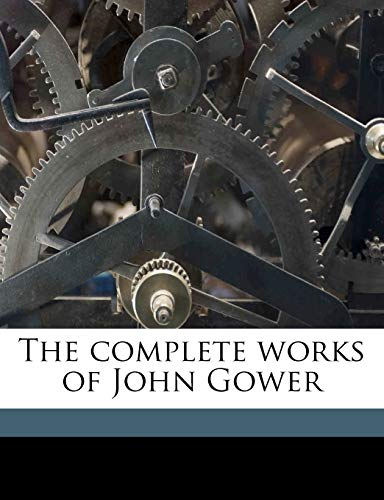 The Complete Works of John Gower Volume 3