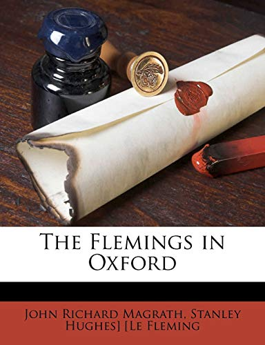 The Flemings in Oxford Volume 62