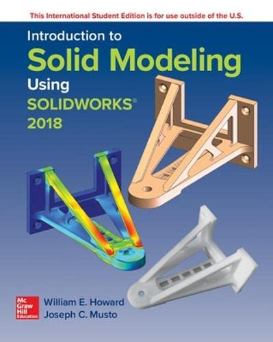 ISE Introduction to Solid Modeling Using SolidWorks 2018