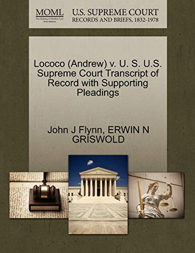 Lococo (Andrew) V. U. S. U.S. Supreme Court Transcript of Record with Supporting Pleadings