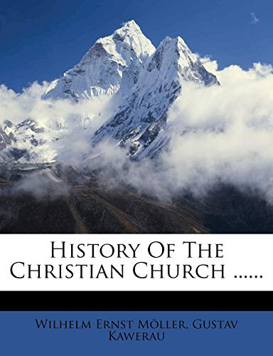 History of the Christian Church ......