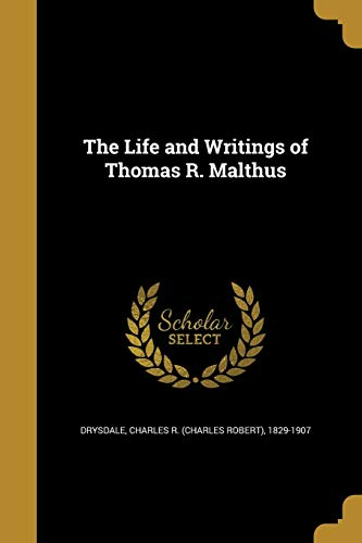 The Life and Writings of Thomas R. Malthus