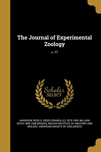 The Journal of Experimental Zoology; V. 17