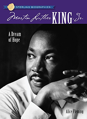 Sterling Biographies (R): Martin Luther King, Jr. : A Dream of Hope